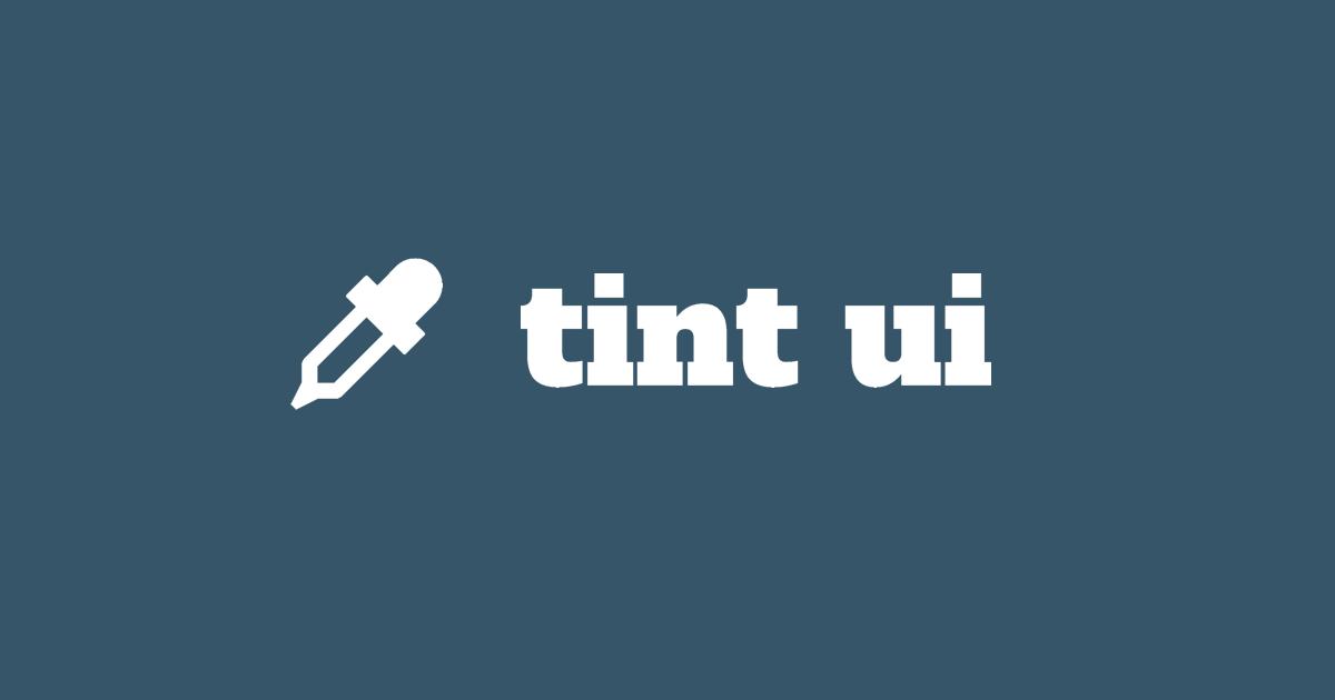 Tint UI